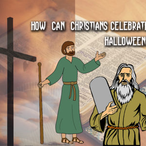 How can Christians Celebrate Halloween?