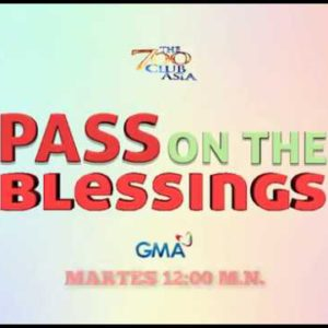 Pass on the Blessings Episode Trailer | The 700 Club Asia
