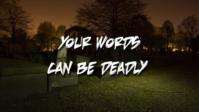 Your Words can be Deadly | God's Word Today