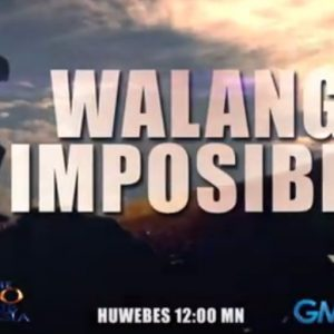 Nothing is Impossible (Walang Imposible) Episode Trailer | The 700 Club Asia