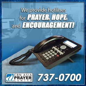 Will The Lord Hear When I Call To Him? | CBN Asia Prayer Center