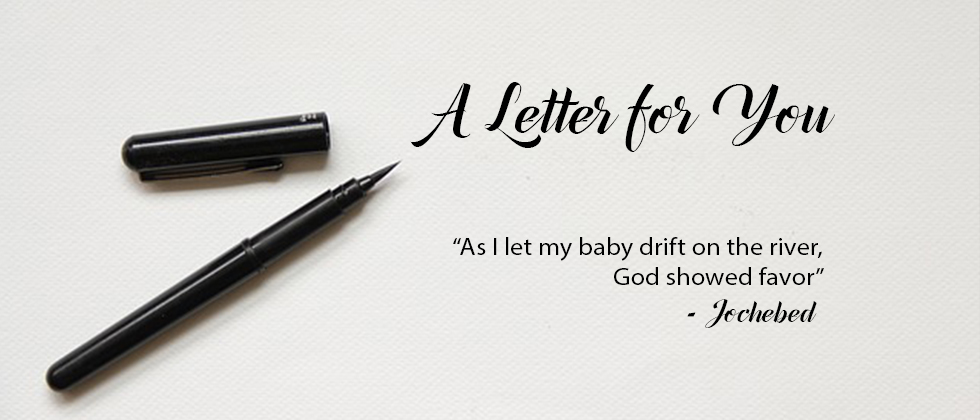A Letter for You from Jochebed