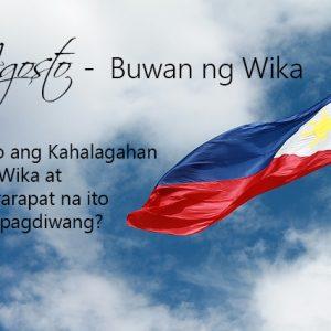 Ano ang kahalagahan ng Wika at Nararapat na ito ay Ipagdiwang?