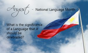 What is the Significance of a Language that it should be Celebrated?