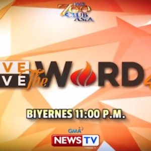 Love The Word, Live The Word 4.0 Day 10 Trailer (GMA News TV) | The 700 Club Asia