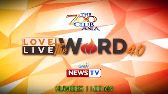 Love The Word Live The Word   Trailer Gma News Tv The  Club Asia