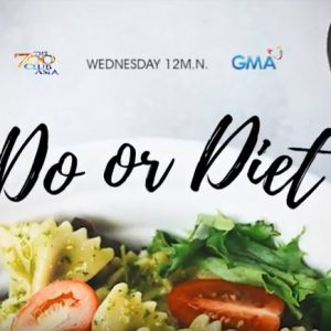 Do or Diet Episode Trailer | The 700 Club Asia