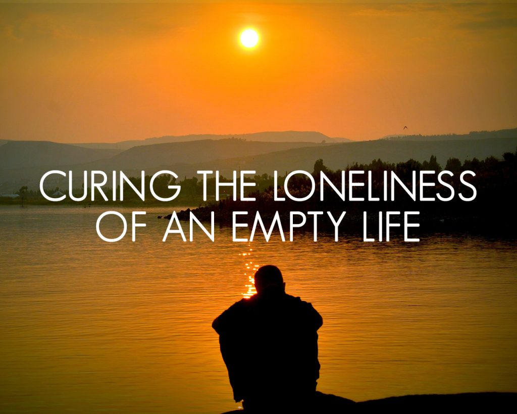 Curing the Loneliness