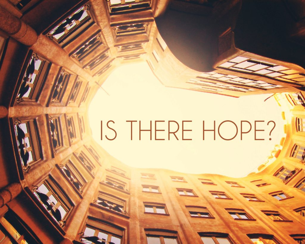 Is There Hope