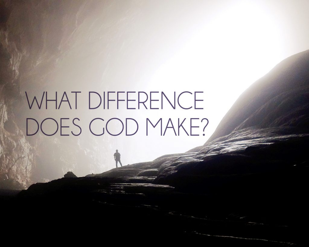 What difference does God make
