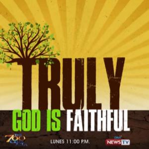 Truly, God is Faithful Day 6 GMA News TV Trailer | The 700 Club Asia