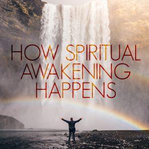 How Spiritual Awakening Happens | God's Word Today
