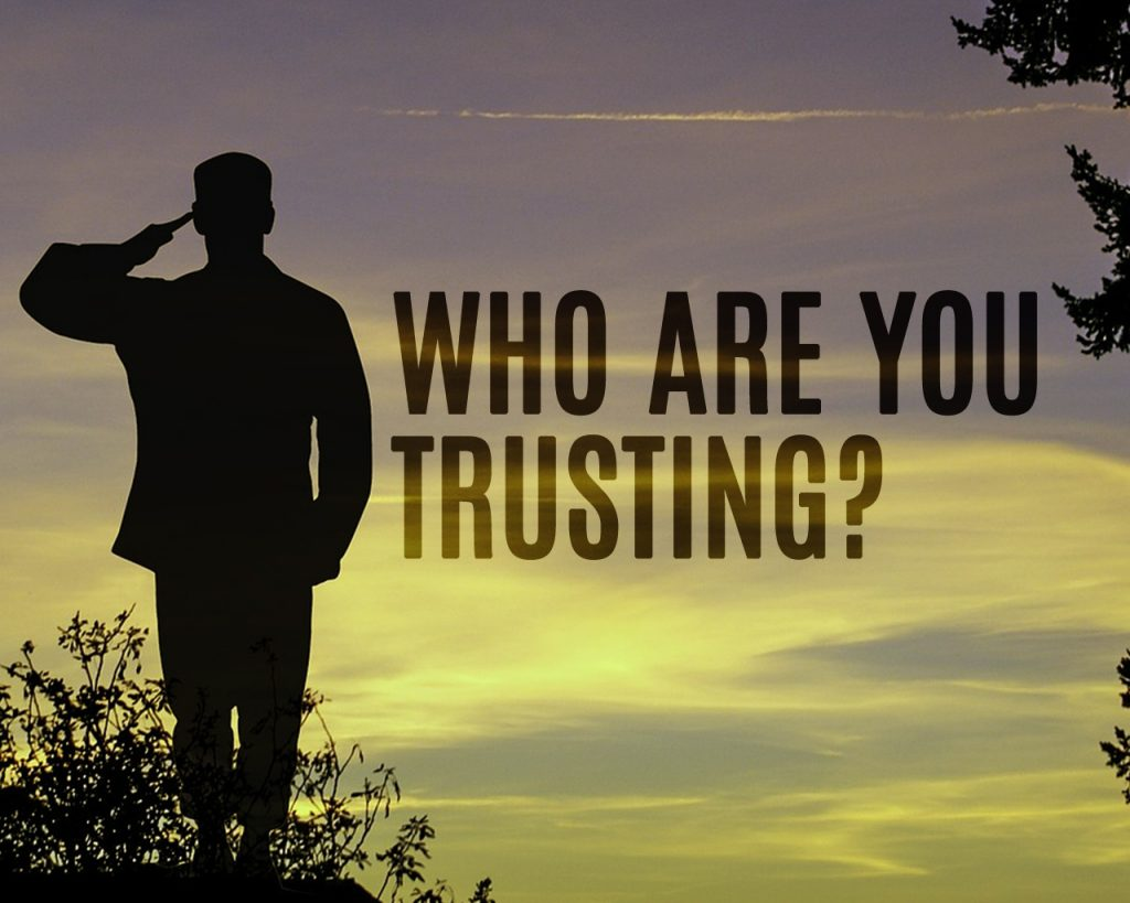 Who Are You Trusting