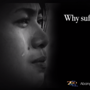 Why Suffering Episode Trailer | The 700 Club Asia