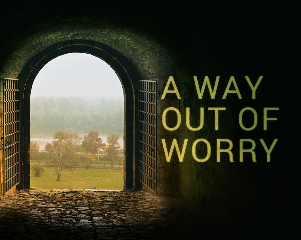 A Way Out of Worry