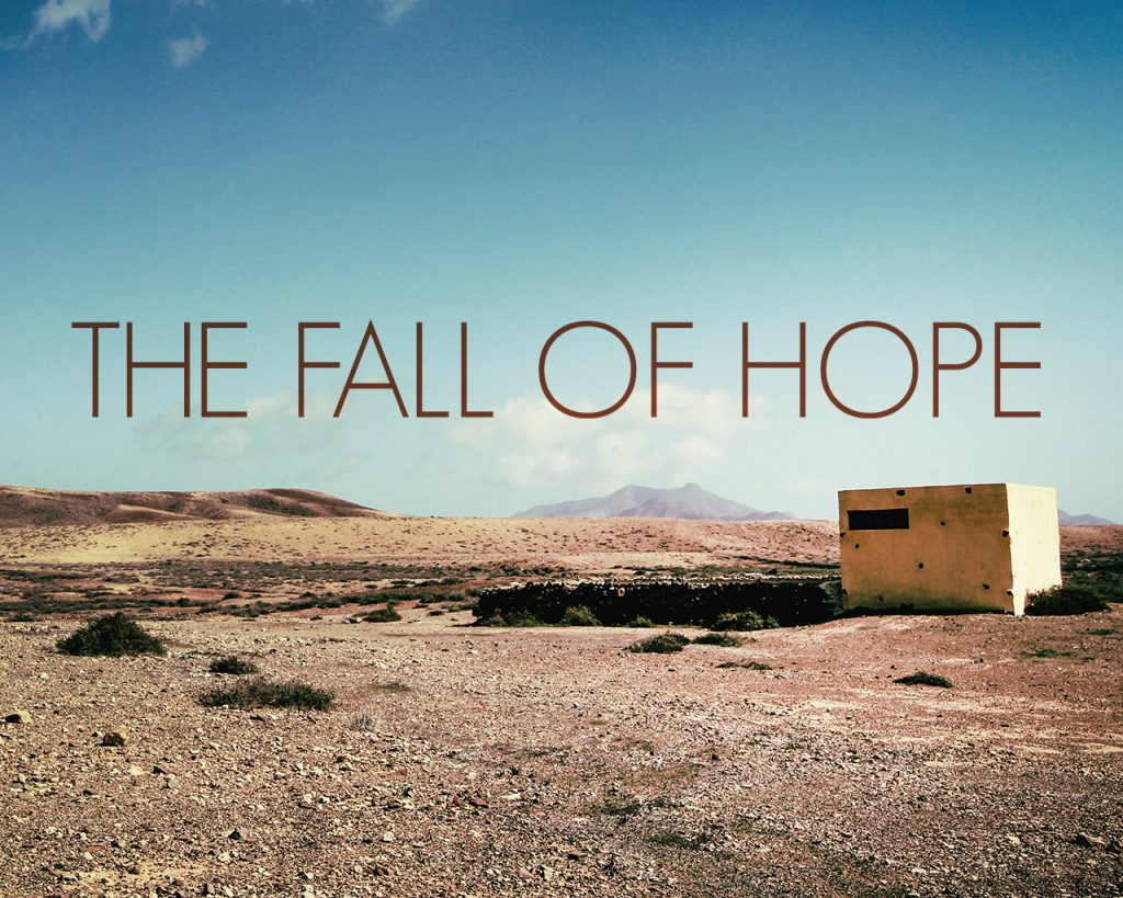 The Fall of Hope