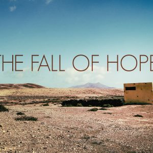 The Fall of Hope | God's Word Today