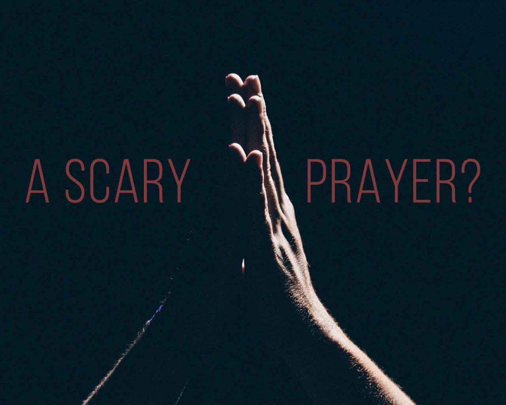 A Scary Prayer