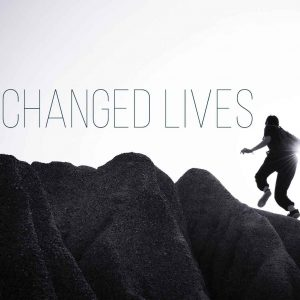 Changed Lives | God's Word Today