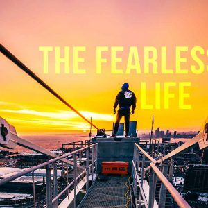 The Fearless Life | God's Word Today