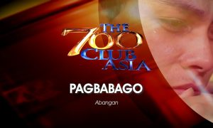 Pagbabago Episode Trailer | The 700 Club Asia
