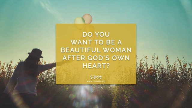 Do You Want to be a Beautiful Woman after God's Own Heart?