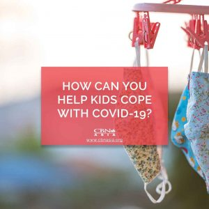 How Can You Help Kids Cope with COVID-19?