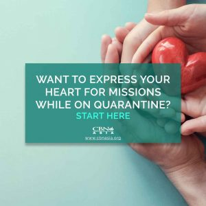 Want to Express your Heart for Missions While on Quarantine? Start Here
