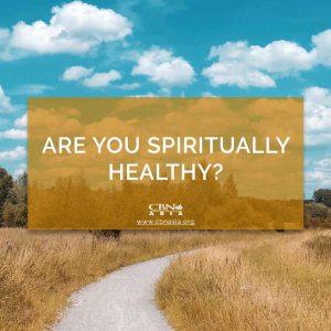 Are You Spiritually Healthy?