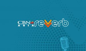 """Praise Amid the Pandemic: CBN Asia Launches its Music Arm, """"CBN Asia Reverb"""""""
