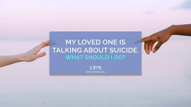 My Loved One is Talking About Suicide. What Should I Do?