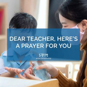 Dear Teacher, Here's a Prayer for You