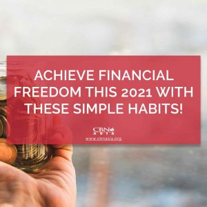 Achieve Financial Freedom this 2021 with these Simple Habits!