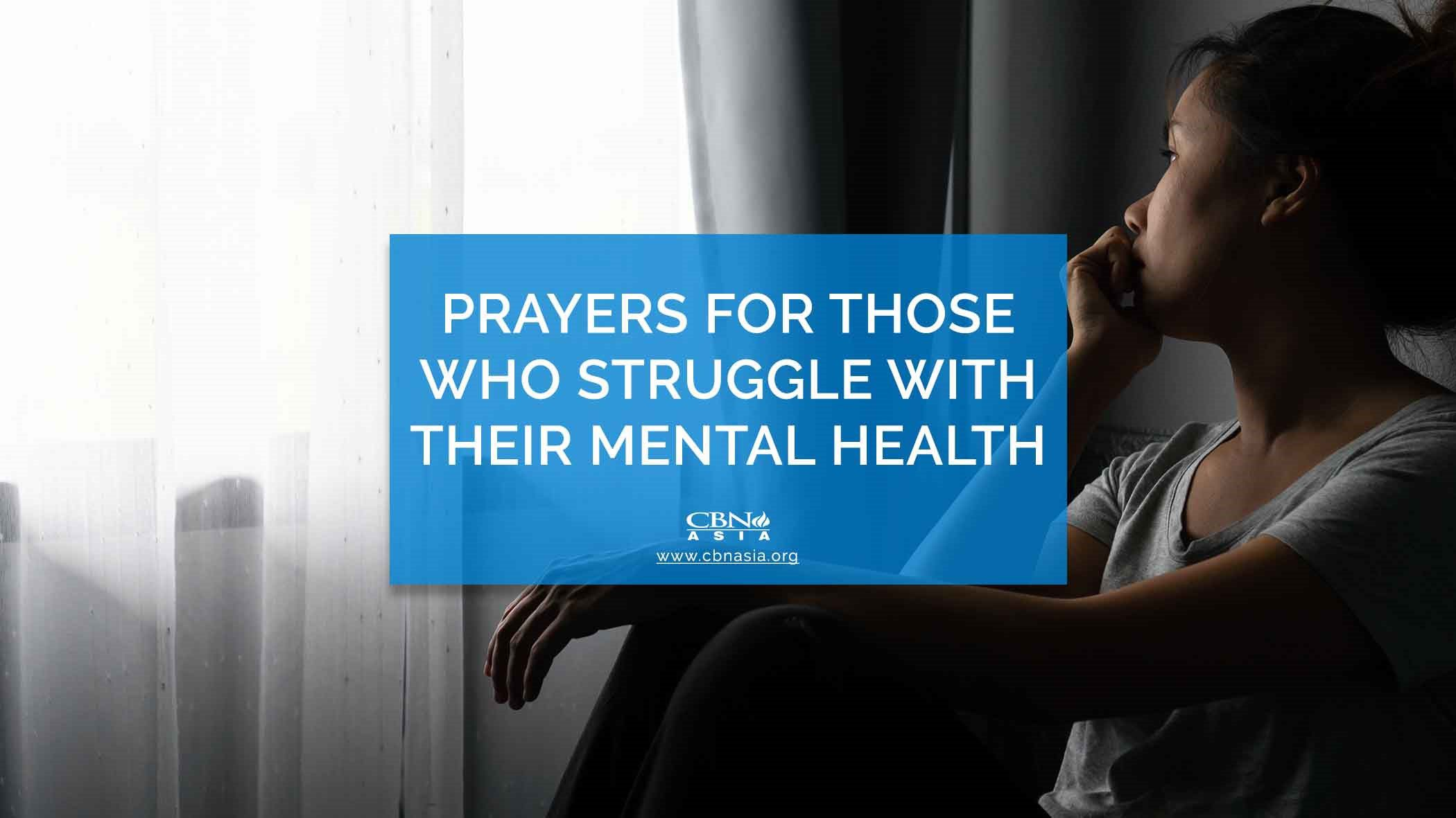 Prayers for those who Struggle with their Mental Health