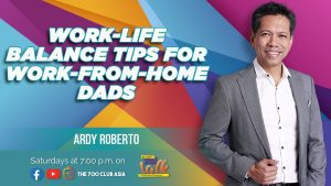 07022021_5 Tips to Maintain a Work-Life Balance for Dads this Pandemic – Beyond Small Talk