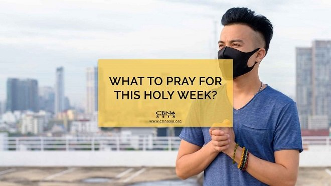 03312021_What to Pray for this Holy Week_1