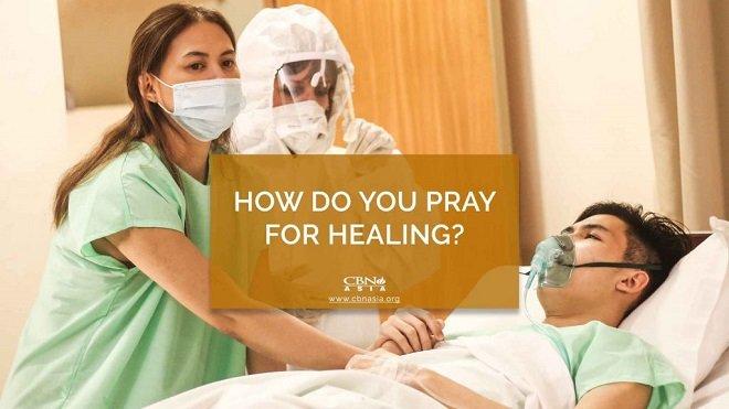 04062021_How do You Pray for Healing_1