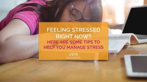 04202021_Feeling Stressed Right Now Here are some Tips to Help You Manage Stress_1