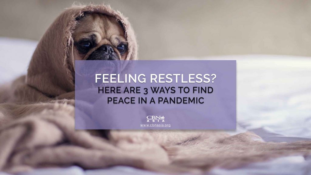 09212020_Feeling Restless Here are 3 Ways to Find Peace in a Pandemic