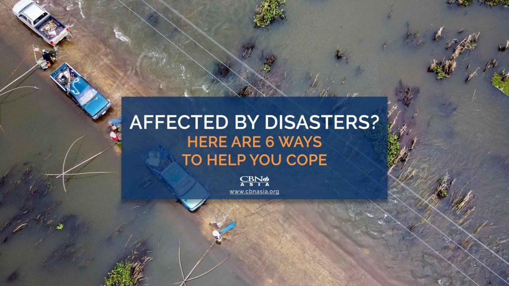11112020_Affected by Disasters Here are 6 Ways to Help You Cope