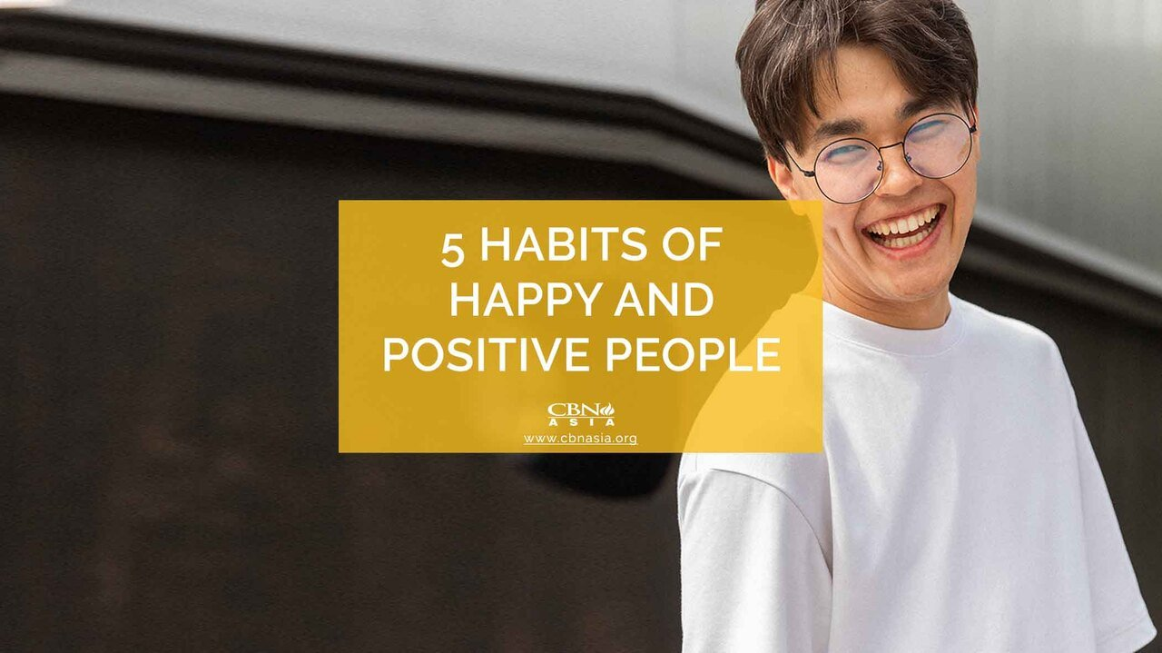 5 Habits of Happy and Positive People