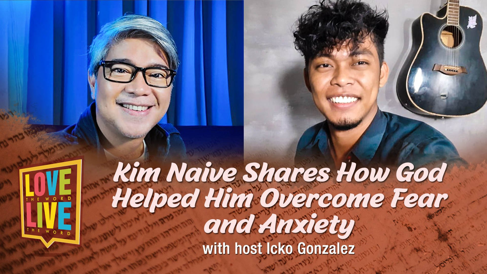CBN Asia LIVE | Napa-paralyze ka ba ng Fear and Anxiety? | Love The Word, Live The Word