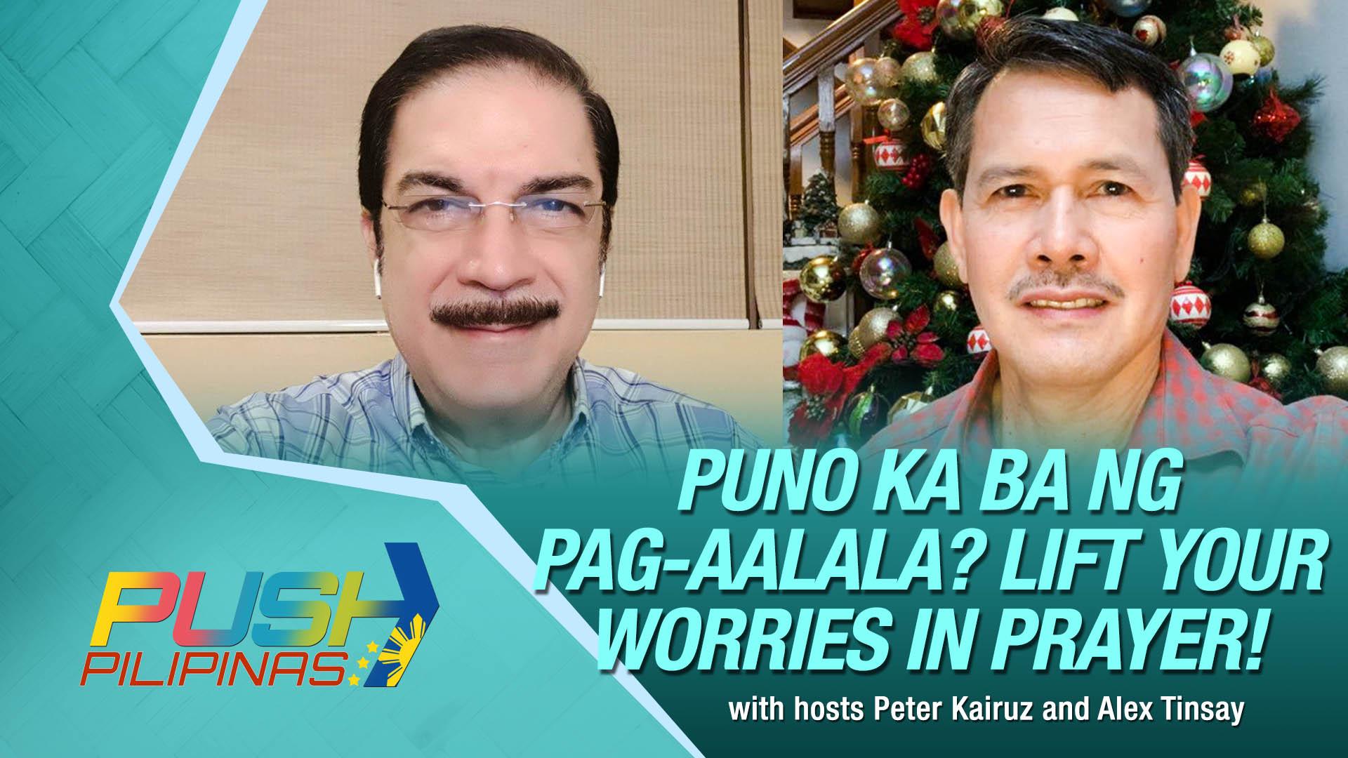 CBN Asia LIVE | Puno ka ba ng Pag-aalala? Lift Your Worries in Prayer | PUSH Pilipinas