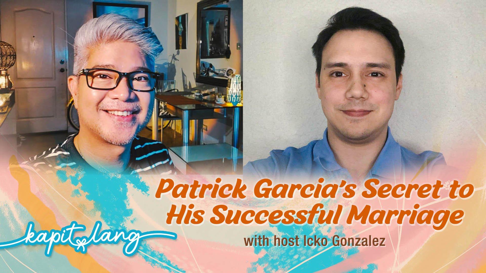 CBN Asia LIVE | Patrick Garcia's Secret to His Successful Marriage | Kapit Lang