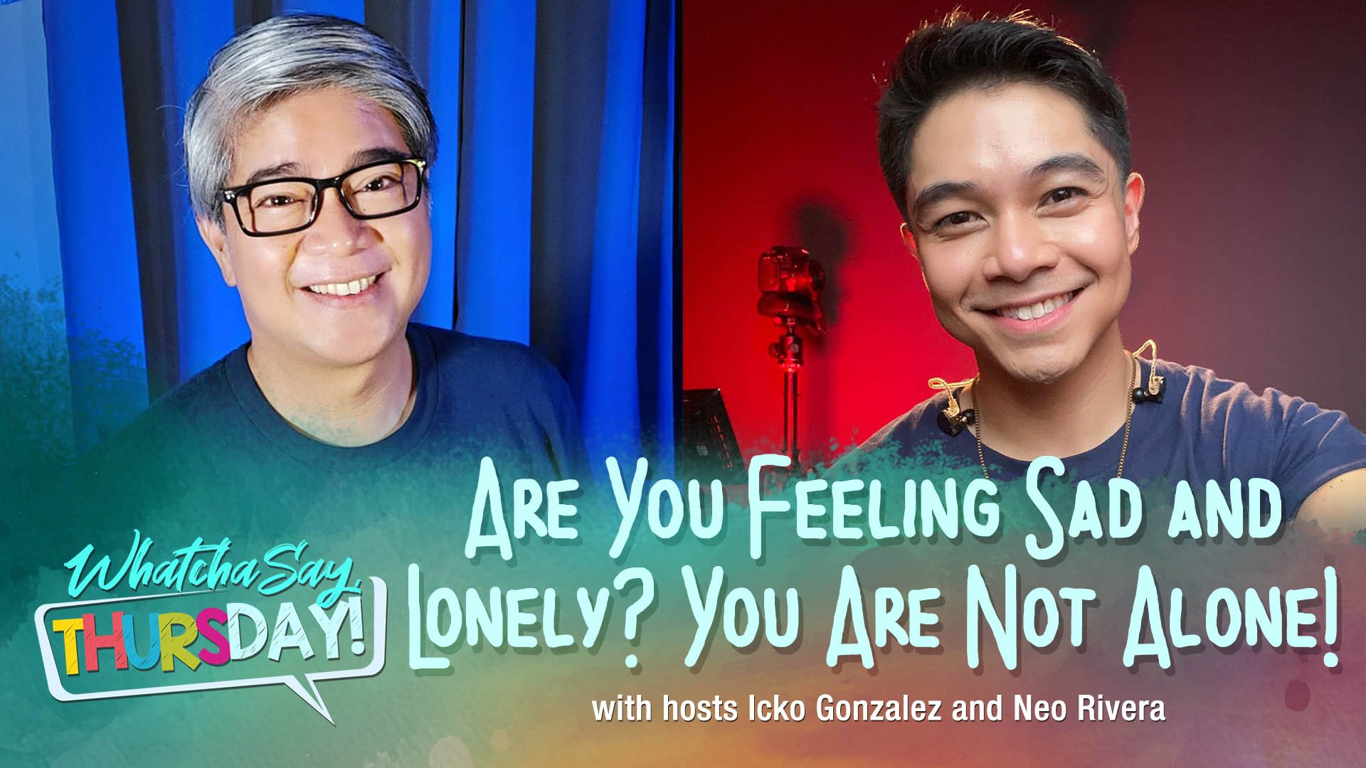 CBN Asia LIVE | Are You Feeling Sad and Lonely? | WhatchaSay, Thursday